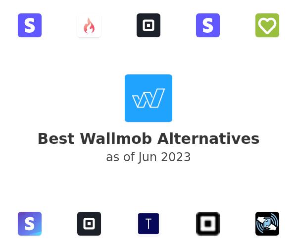 Best Wallmob Alternatives