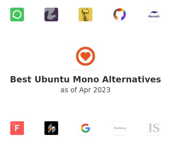 Best Ubuntu Mono Alternatives