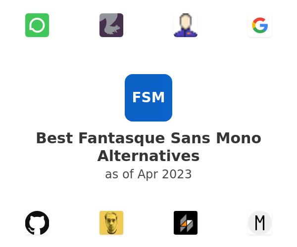 Best Fantasque Sans Mono Alternatives