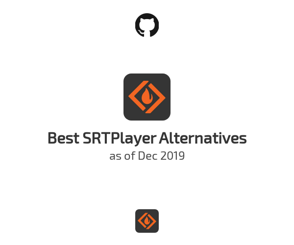 Best SRTPlayer Alternatives