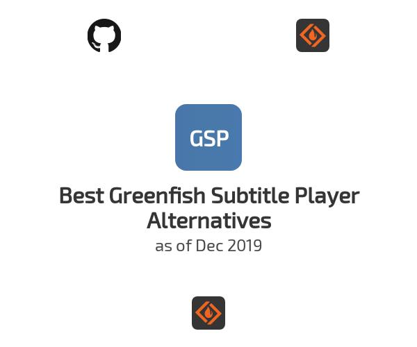 Best Greenfish Subtitle Player Alternatives