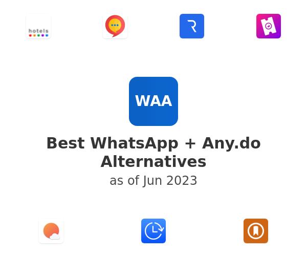 Best WhatsApp + Any.do Alternatives