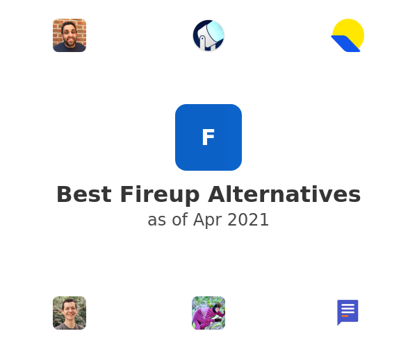 Best Fireup Alternatives