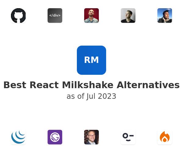 Best React Milkshake Alternatives