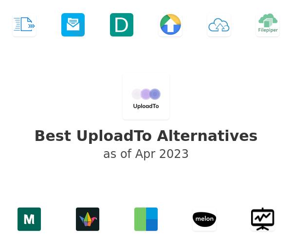 Best UploadTo Alternatives