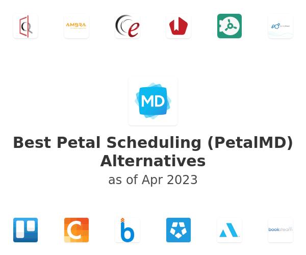 Best Petal Scheduling (PetalMD) Alternatives