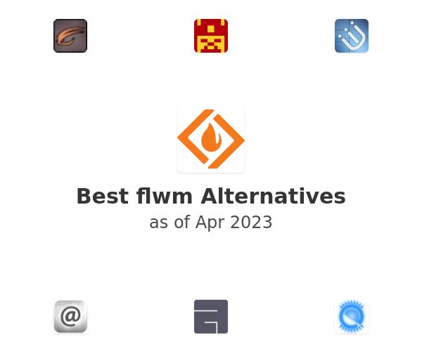 Best flwm Alternatives