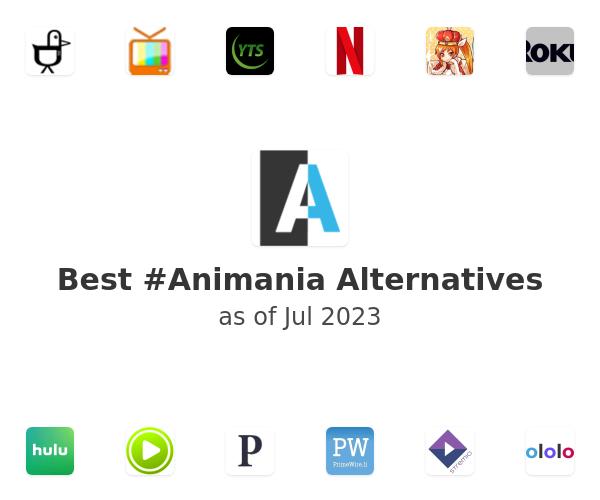 Best #Animania Alternatives