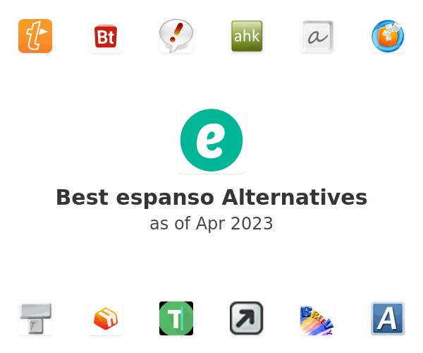 Best espanso Alternatives