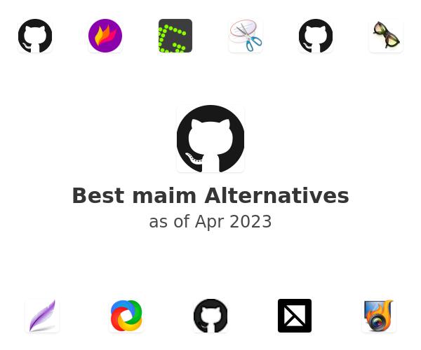 Best maim Alternatives
