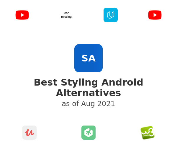Best Styling Android Alternatives