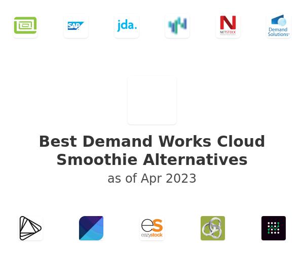 Best Demand Works Cloud Smoothie Alternatives