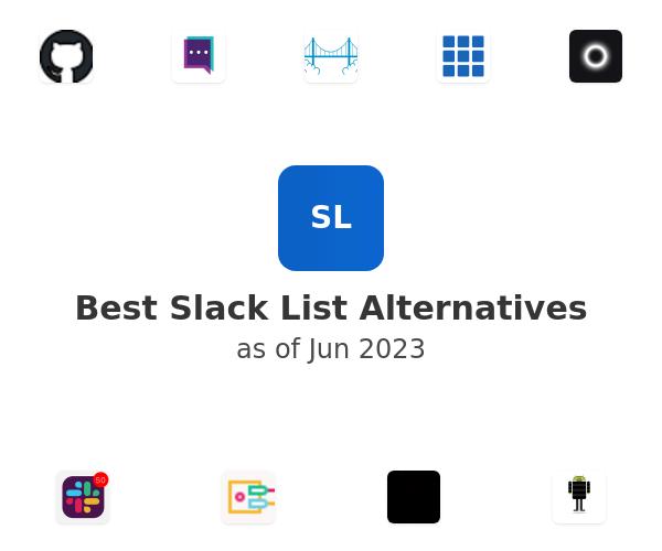 Best Slack List Alternatives