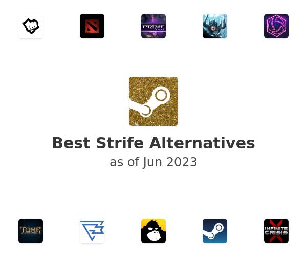 Best Strife Alternatives