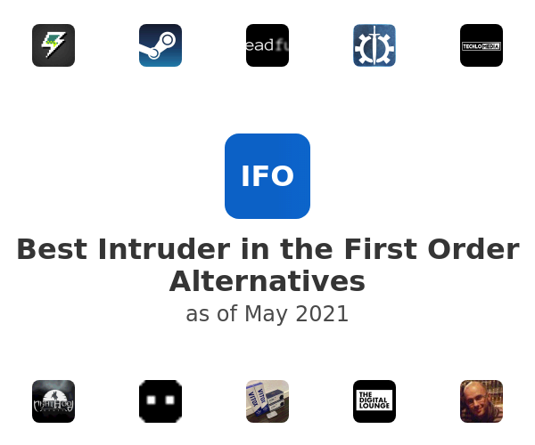 Best Intruder in the First Order Alternatives