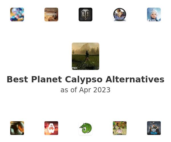 Best Planet Calypso Alternatives