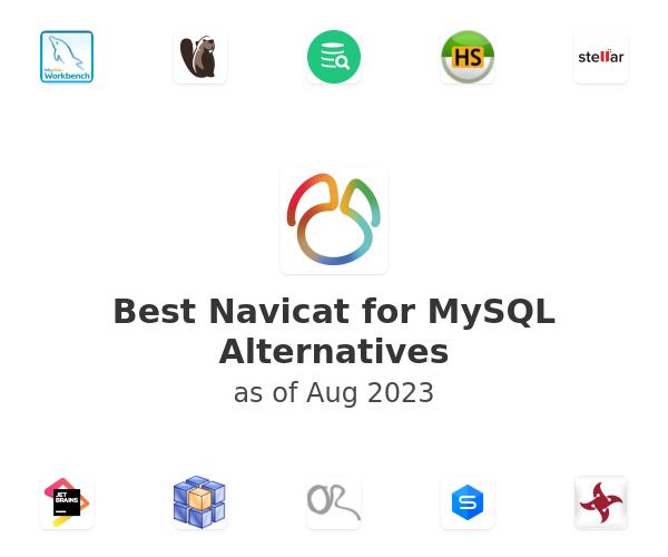 Best Navicat for MySQL Alternatives