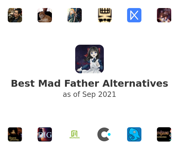 Best Mad Father Alternatives