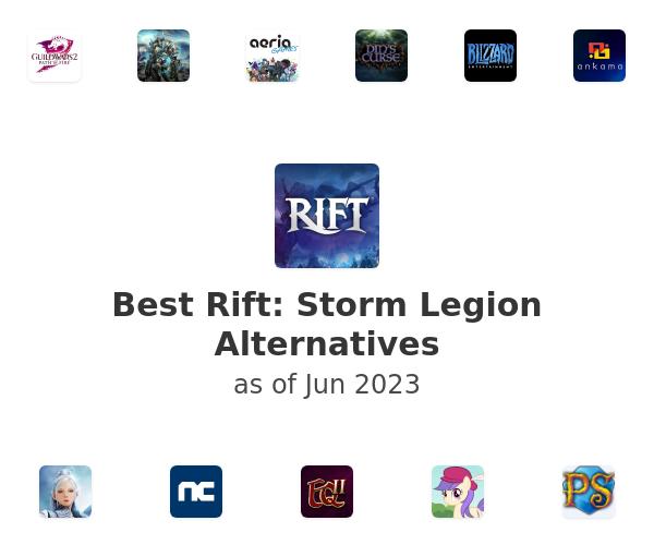 Best Rift: Storm Legion Alternatives