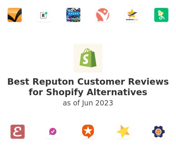 Best Reputon Customer Reviews for Shopify Alternatives