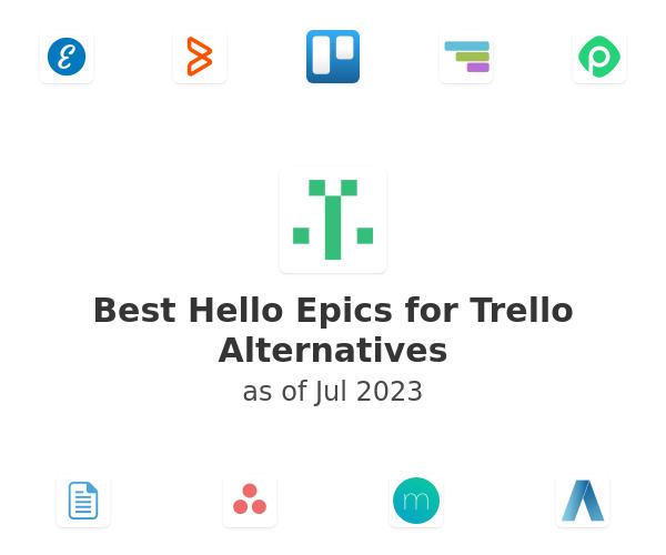 Best Hello Epics for Trello Alternatives