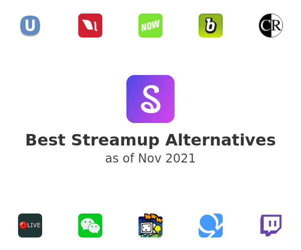 Best Streamup Alternatives