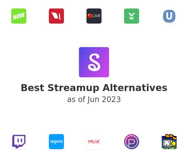 Best Streamup Alternatives
