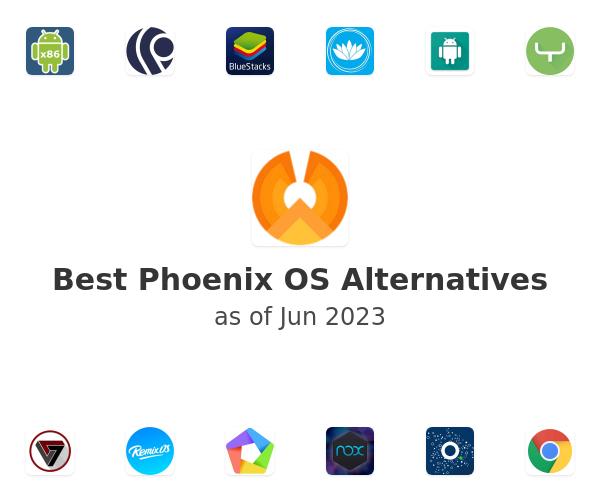 Best Phoenix OS Alternatives