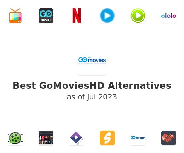 Best GoMoviesHD Alternatives