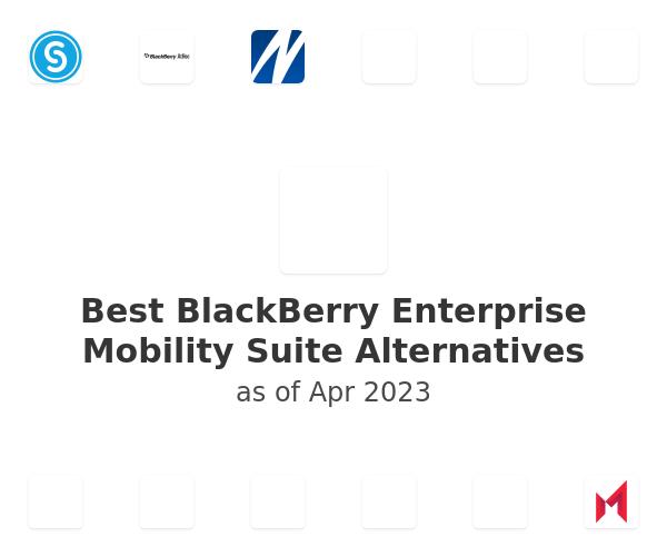 Best BlackBerry Enterprise Mobility Suite Alternatives