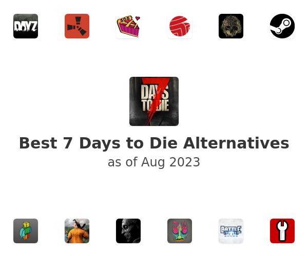 Best 7 Days to Die Alternatives