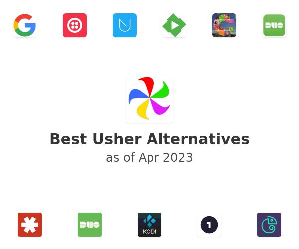 Best Usher Alternatives