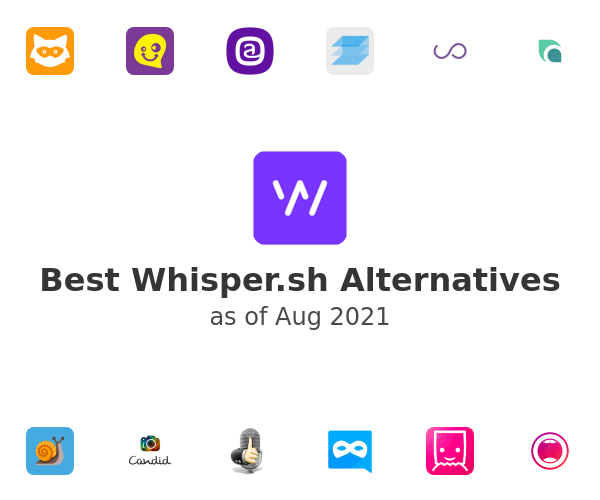 Best Whisper.sh Alternatives
