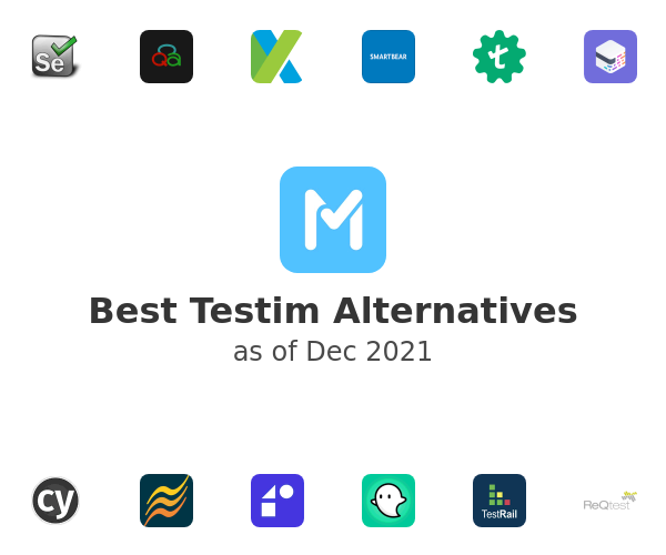 Best Testim Alternatives
