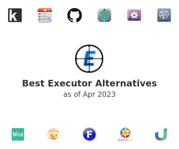 Best Executor Alternatives