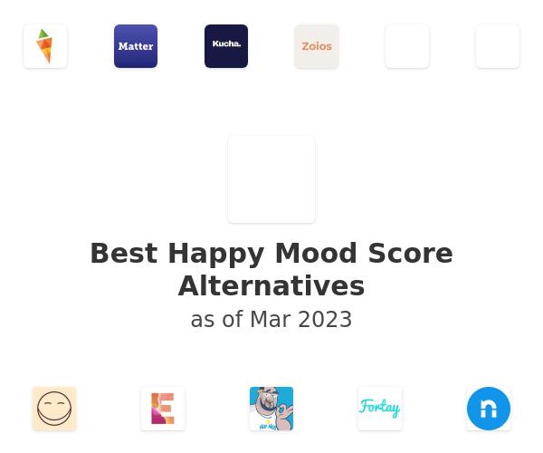 Best Happy Mood Score Alternatives