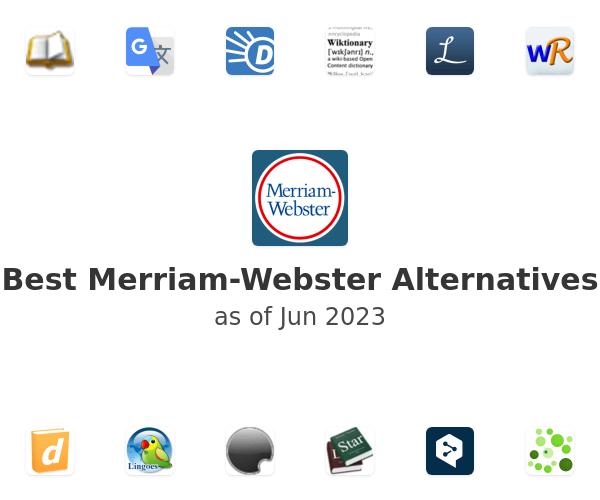 Best Merriam-Webster Alternatives