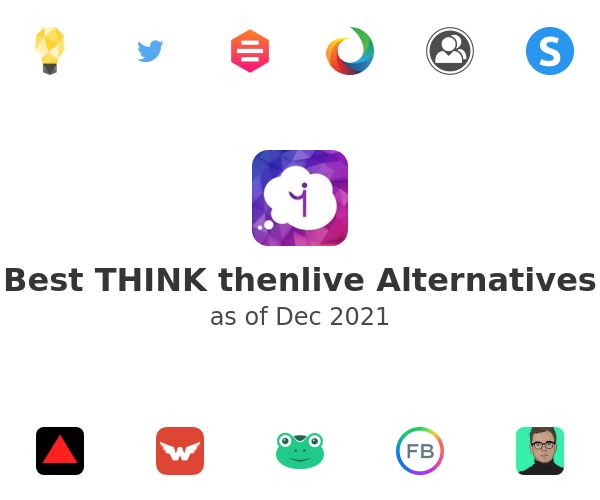 Best THINK thenlive Alternatives