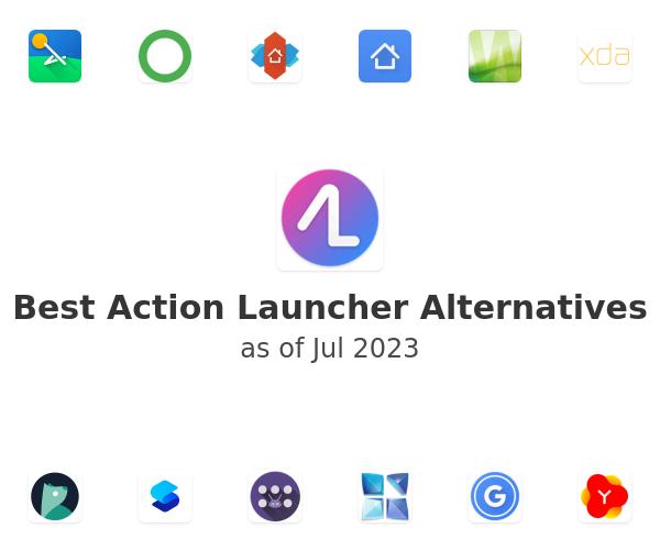 Best Action Launcher Alternatives