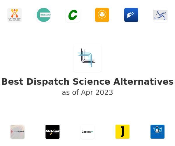 Best Dispatch Science Alternatives