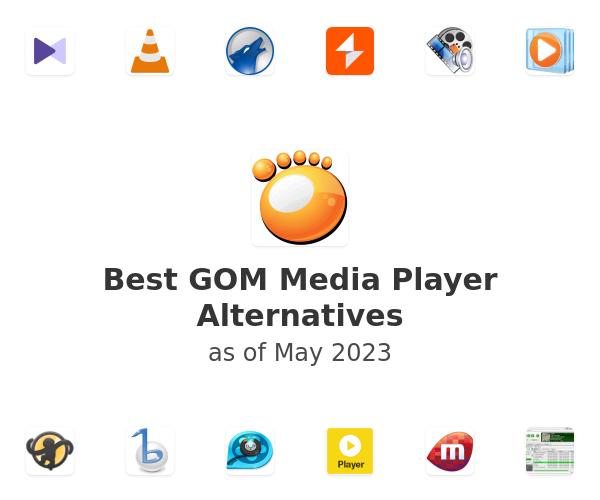 Best GOM Media Player Alternatives