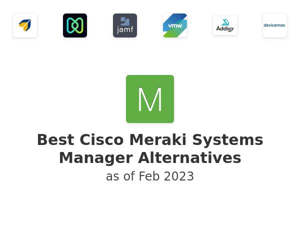 Best Cisco Meraki Systems Manager Alternatives