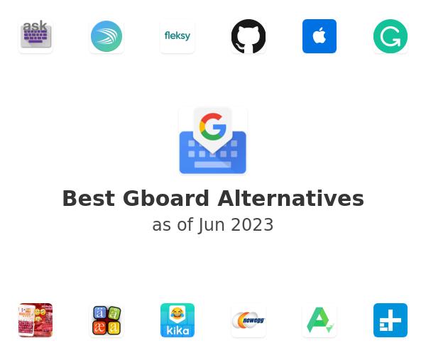 Best Gboard Alternatives