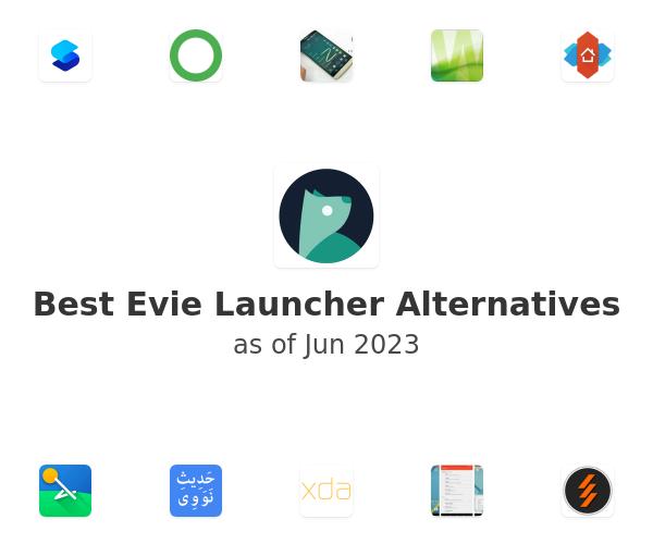 Best Evie Launcher Alternatives