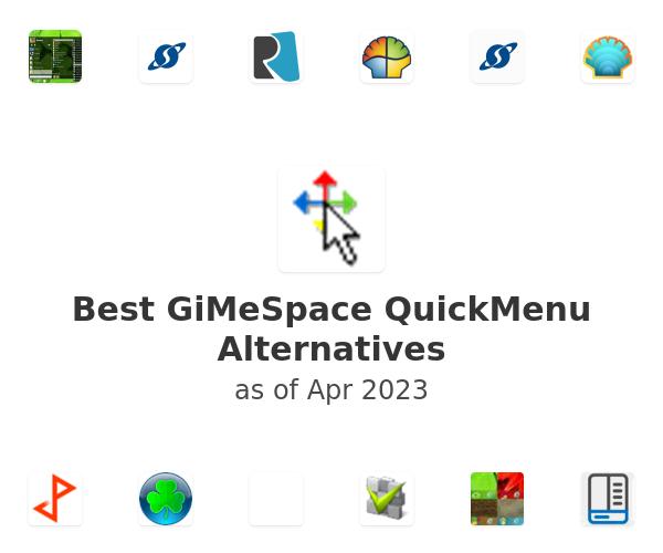 Best GiMeSpace QuickMenu Alternatives