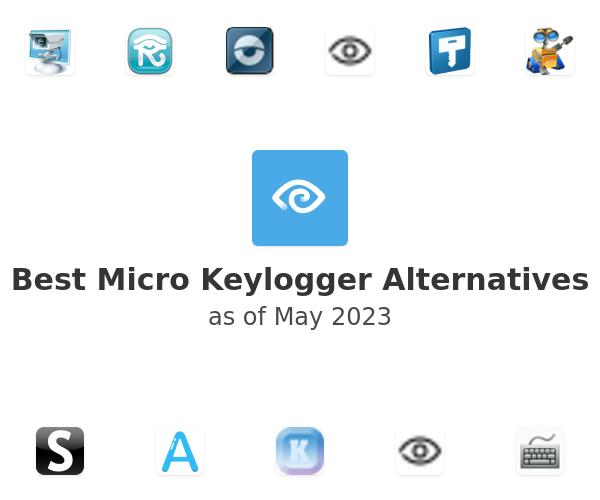 Best Micro Keylogger Alternatives