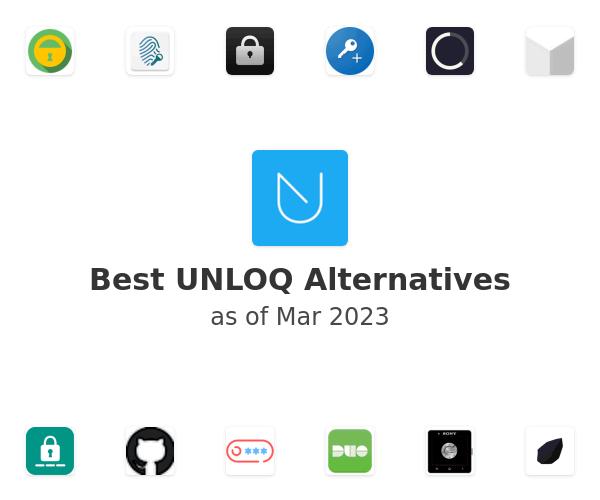 Best UNLOQ Alternatives
