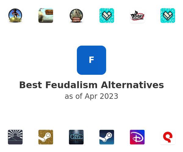 Best Feudalism Alternatives