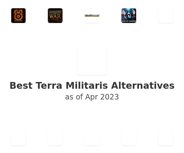 Best Terra Militaris Alternatives