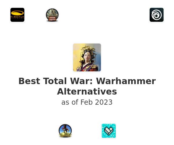Best Total War: Warhammer Alternatives